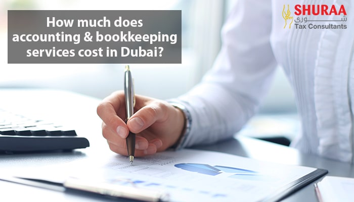 How-much-does-accounting-and-bookkeeping-services-cost-in-Dubai