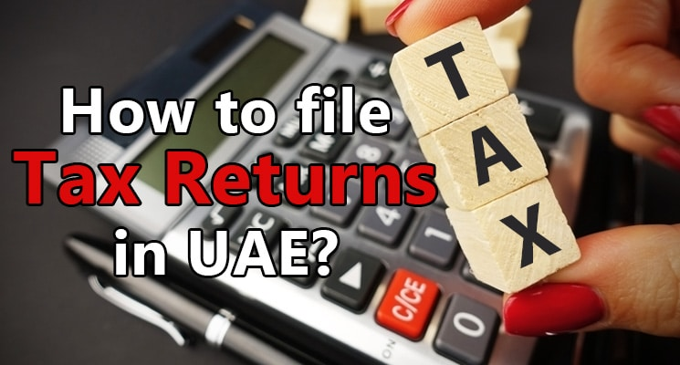 How to file tax returns in UAE?