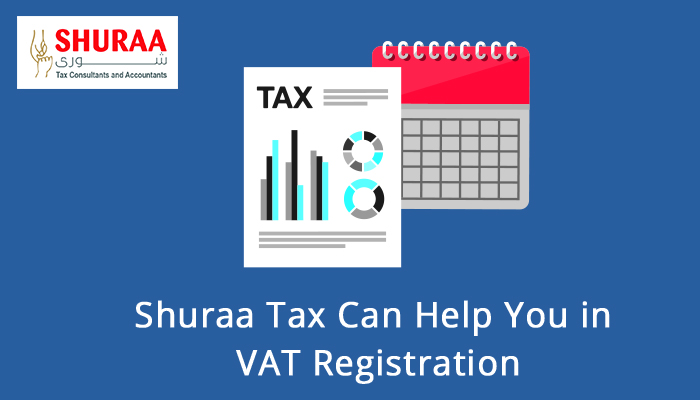Shuraa Tax Consultants and Accountants in Dubai is a leading name in tax management and consultation as well as VAT Registration in UAE.