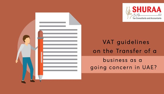 What are the VAT guidelines on the Transfer of a business as a going concern in UAE?