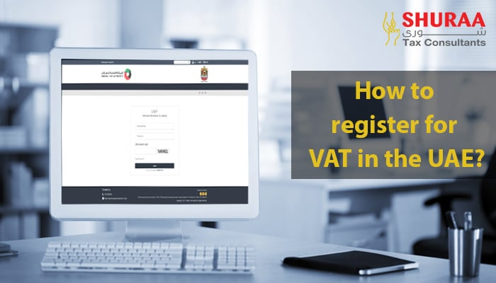 how-to-register-for-VAT-in-the-UAE
