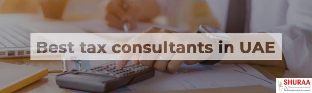 Best tax consultants in UAE